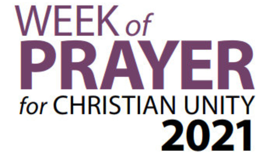 Week of Prayer for Christian Unity – 2021